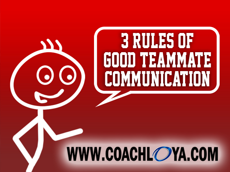 The 3 Rules of Good Teammate Communication