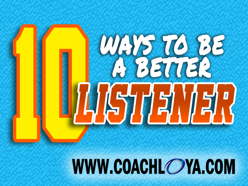 10 Ways to be a Better Listener