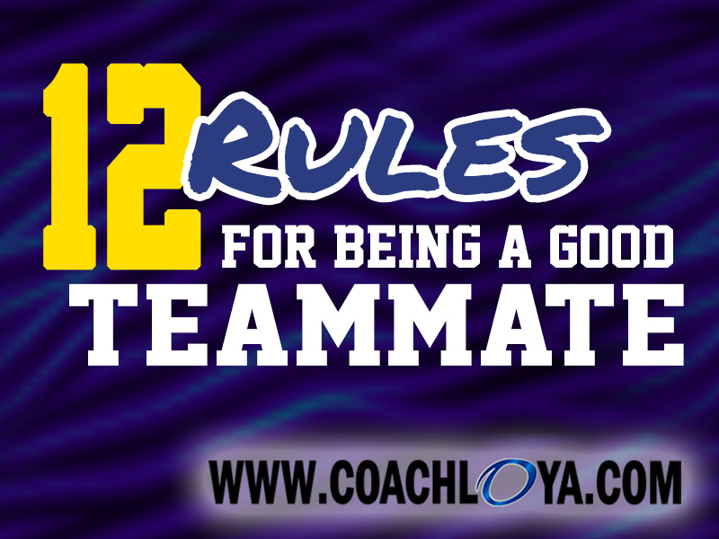 12 Rules for Being a Good Teammate