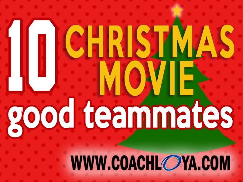 10 Christmas Movie Good Teammates