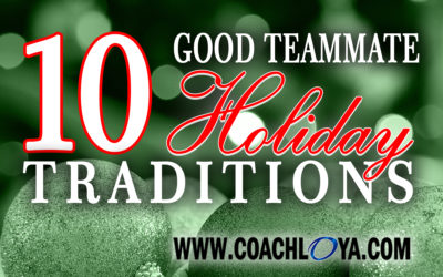10 Good Teammate Holiday Traditions