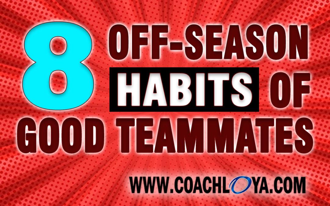 8 Off-Season Habits of Good Teammates
